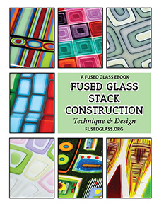 Fusedglassbooks acclaimed ebooks for fused glass artists incredible techniques and designs for stacking glass fandeluxe Gallery